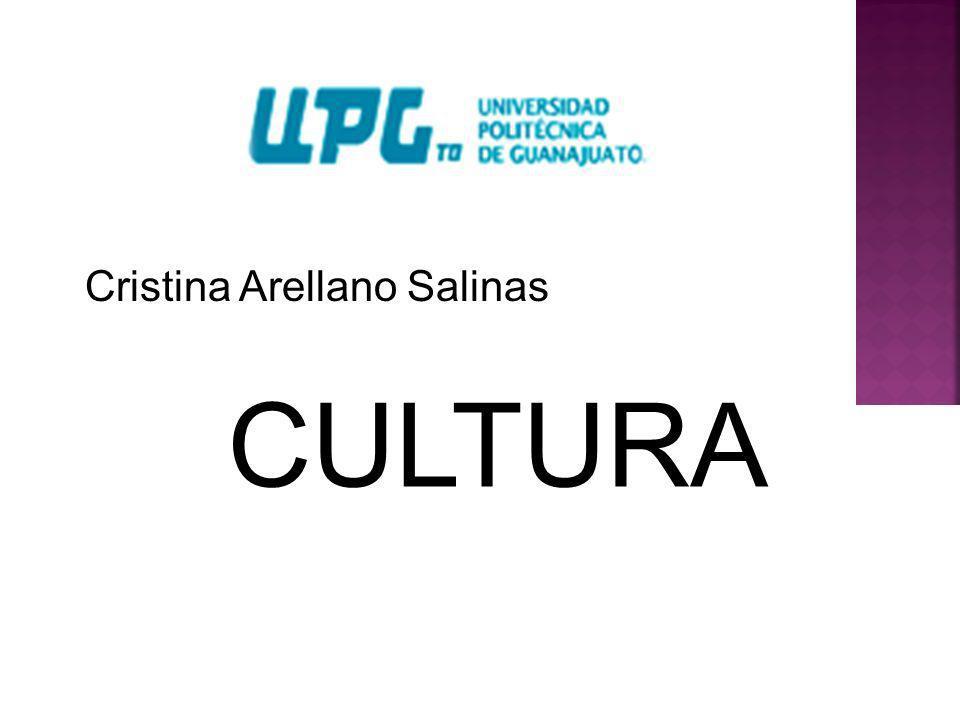 Cristina Arellano Salinas CULTURA