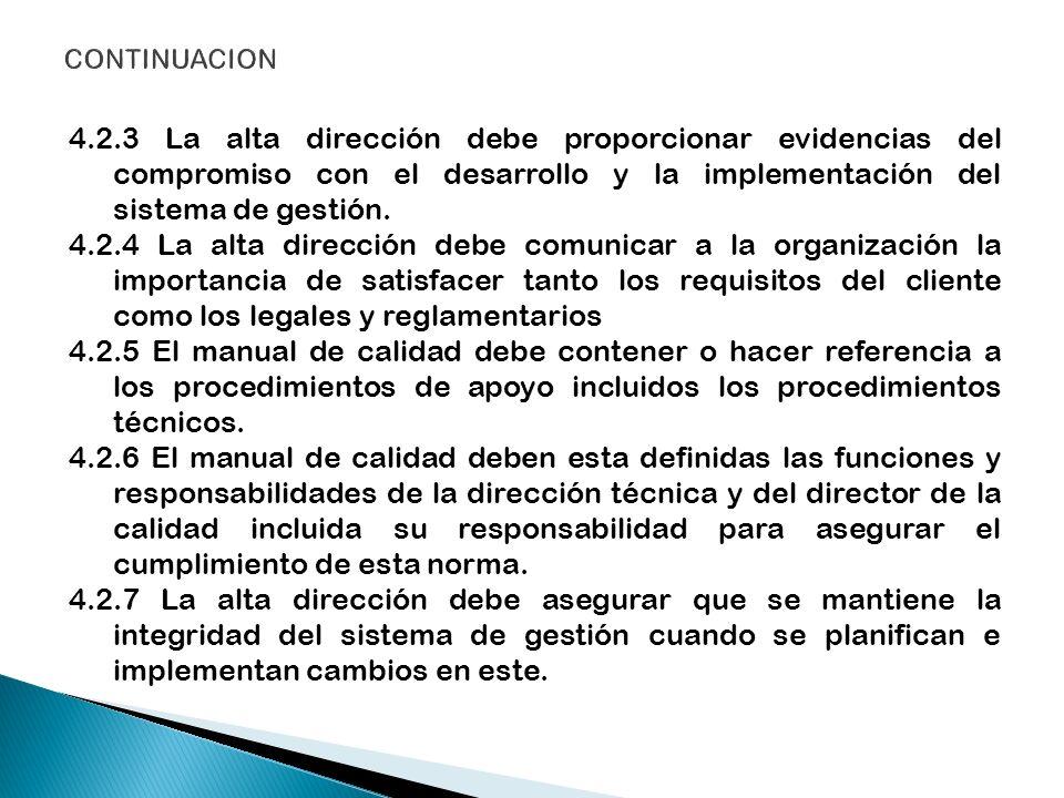 4.3 Control de documentos 4.3.1 Generalidades 4.3.2 Aprobación emisión de documentos 4.3.3 Cambios a los documentos 4.4 Revisión de las solicitudes y los contratos.