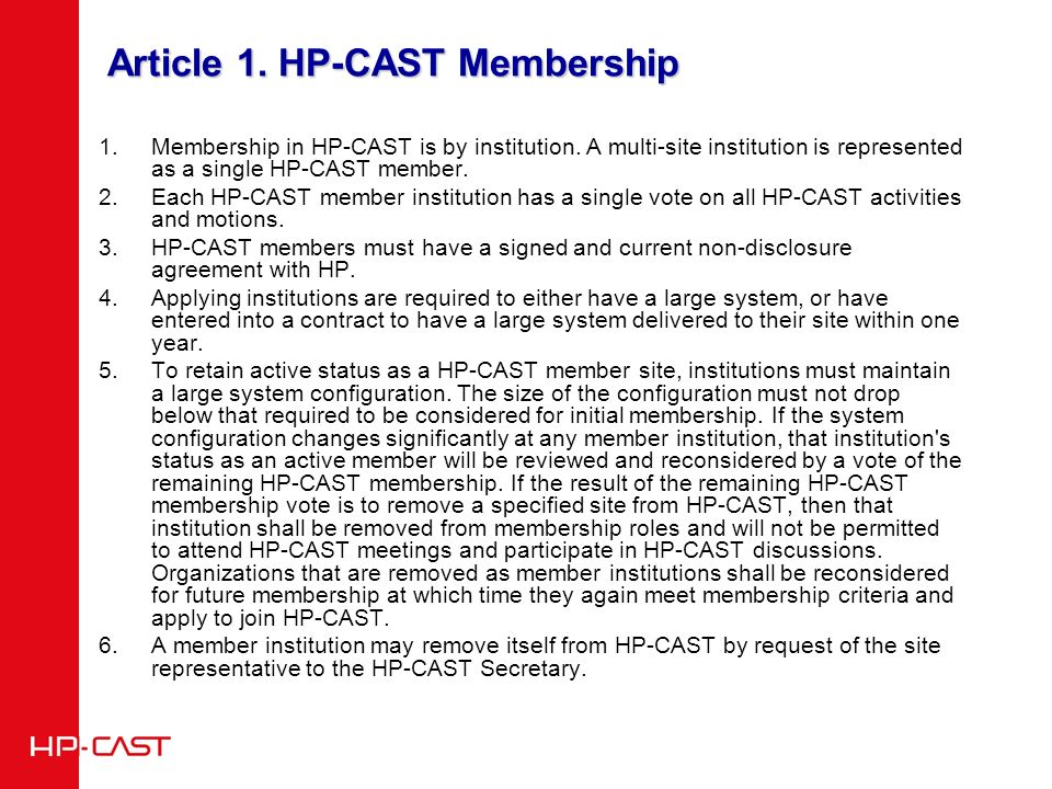 Article 1. HP-CAST Membership 1.Membership in HP-CAST is by institution.