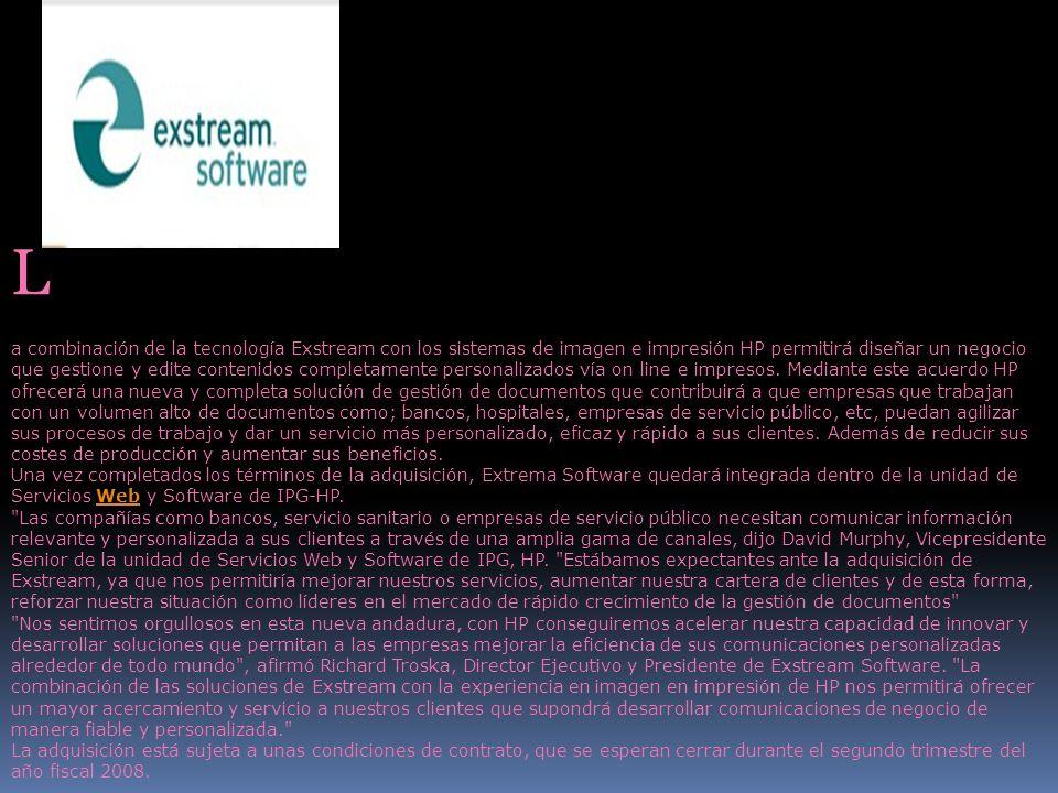 L a combinación de la tecnología Exstream con los sistemas de imagen e impresión HP permitirá diseñar un negocio que gestione y edite contenidos compl