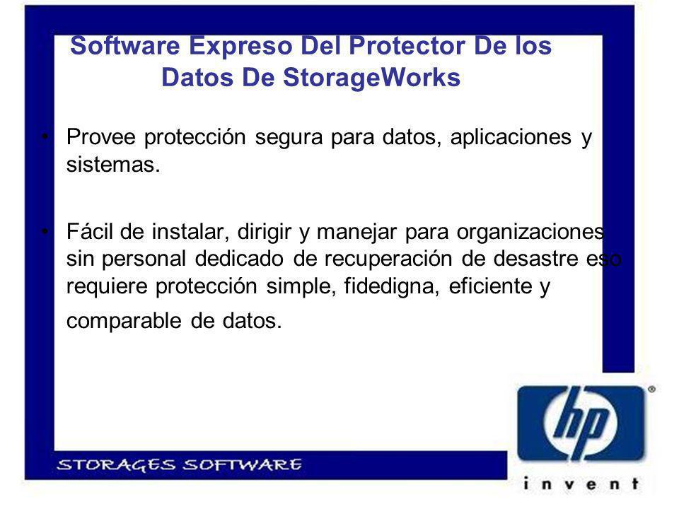 Software Expreso Del Protector De los Datos De StorageWorks Provee protección segura para datos, aplicaciones y sistemas.