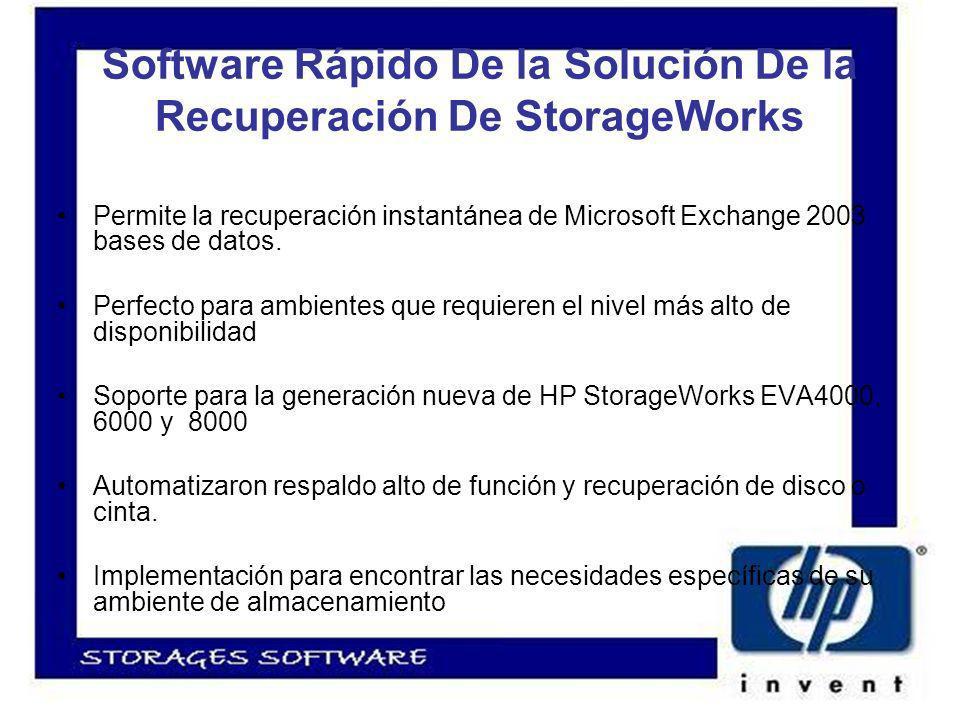 Software Rápido De la Solución De la Recuperación De StorageWorks Permite la recuperación instantánea de Microsoft Exchange 2003 bases de datos.
