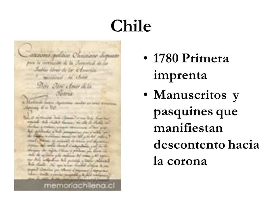 Chile 1780 Primera imprenta Manuscritos y pasquines que manifiestan descontento hacia la corona