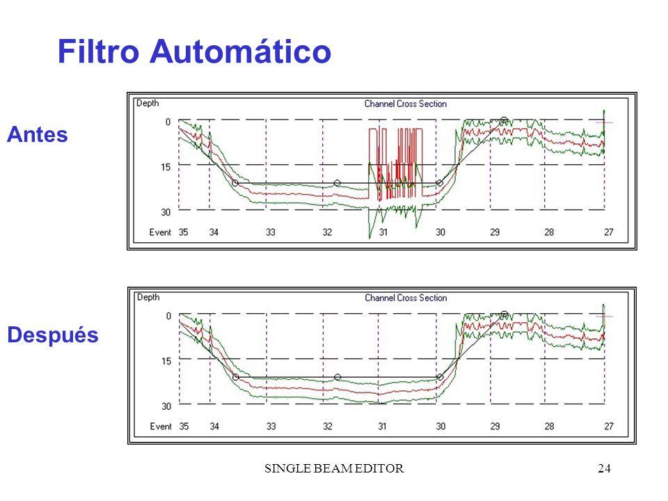 SINGLE BEAM EDITOR24 Filtro Automático Antes Después