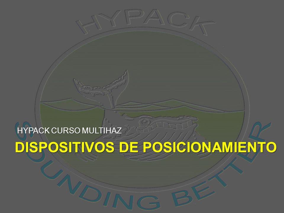 DISPOSITIVOS DE POSICIONAMIENTO HYPACK CURSO MULTIHAZ