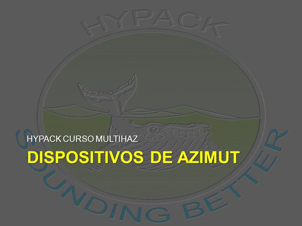 DISPOSITIVOS DE AZIMUT HYPACK CURSO MULTIHAZ