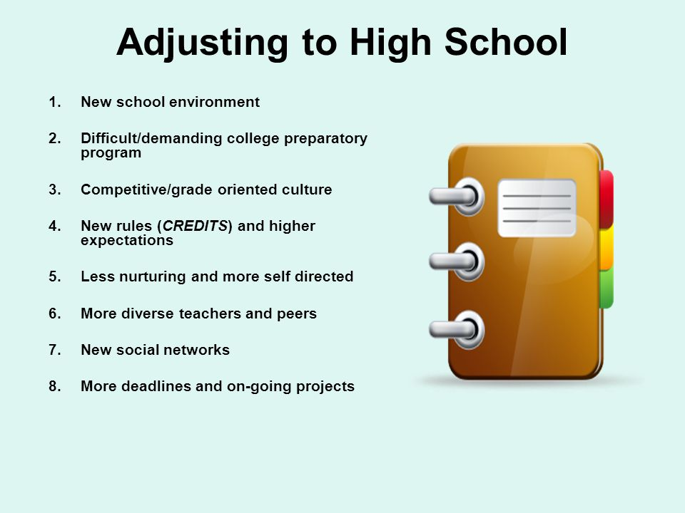 What type of adjustments will your child have to make in high school? ¿Qué tipo de ajustes su hijo/a tiene que hacer en la escuela preparatoria?