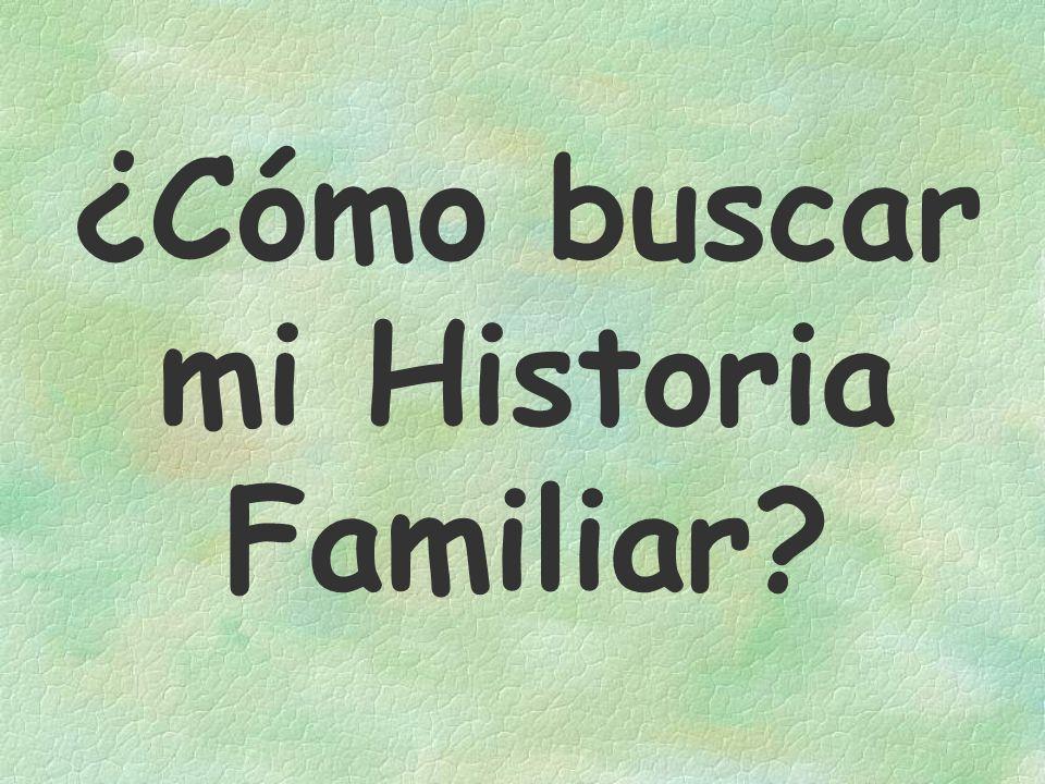 ¿Cómo buscar mi Historia Familiar?