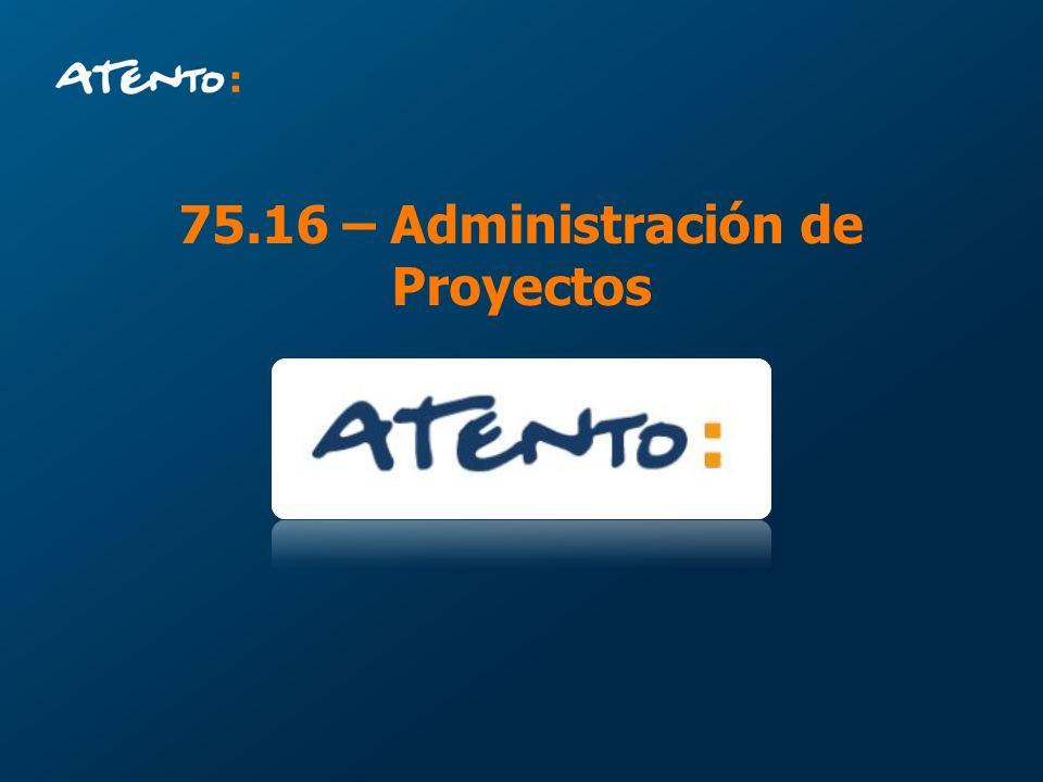 75.16 – Administración de Proyectos