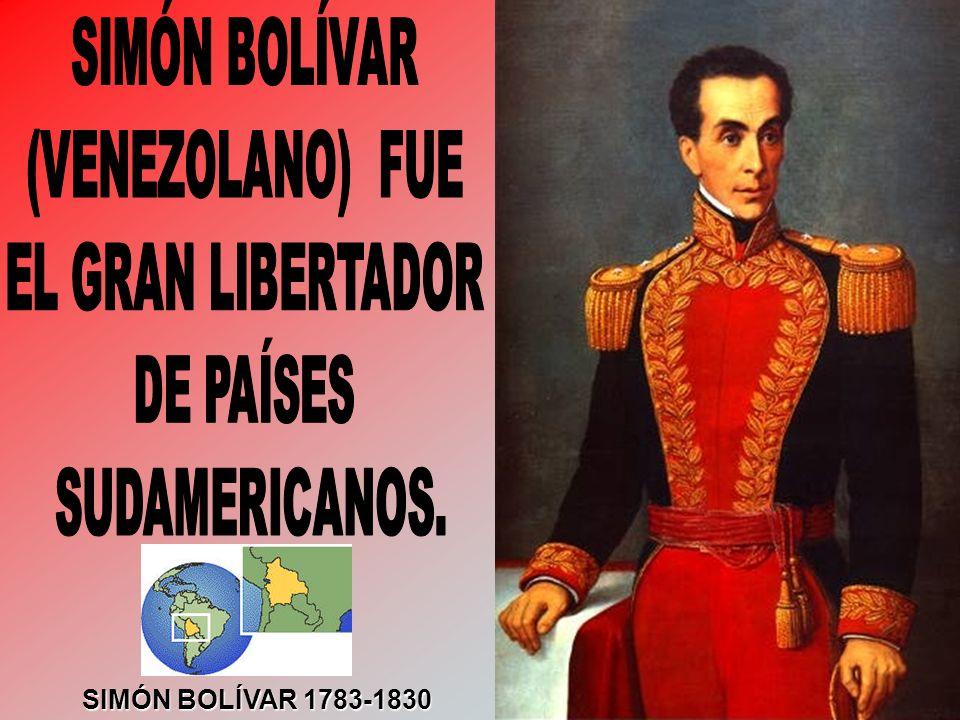 SIMÓN BOLÍVAR 1783-1830