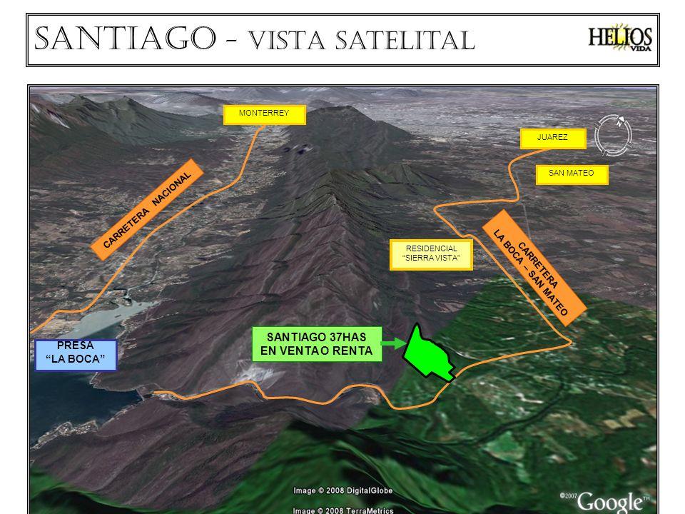CARRETERA NACIONAL PRESA LA BOCA LOS CAVAZOS CARRETERA LA BOCA – SAN MATEO Santiago - VISTA Satelital SANTIAGO 37HAS EN VENTA O RENTA