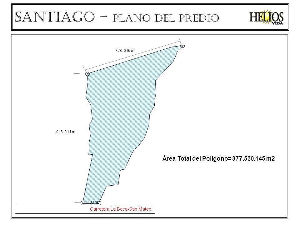 Área Total del Polígono= 377,530.145 m2 Carretera La Boca-San Mateo 103 m 916. 311 m 728. 015 m SANTIAGO – PLANO del predio