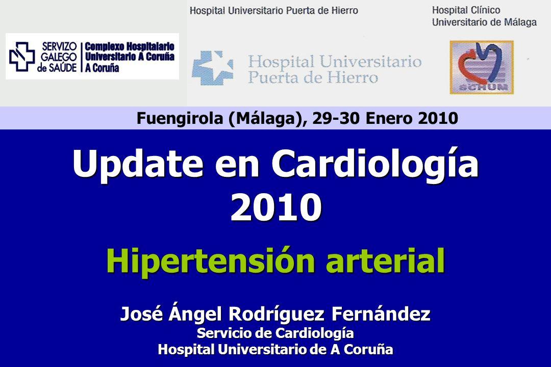 Fuengirola (Málaga), 29-30 Enero 2010 José Ángel Rodríguez Fernández Servicio de Cardiología Hospital Universitario de A Coruña Update en Cardiología