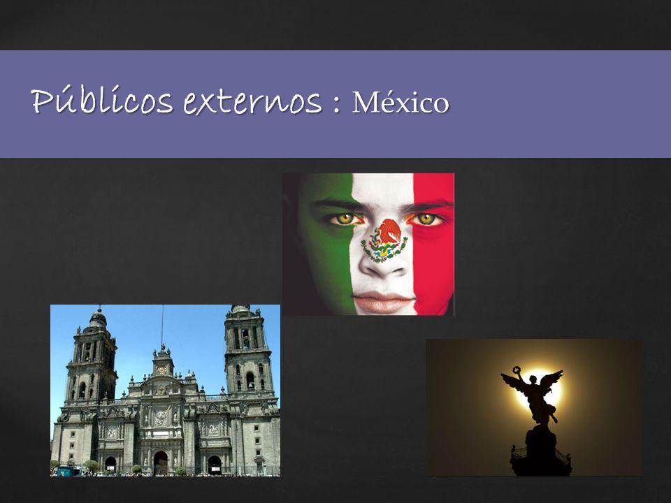 Públicos externos : Gobierno de México