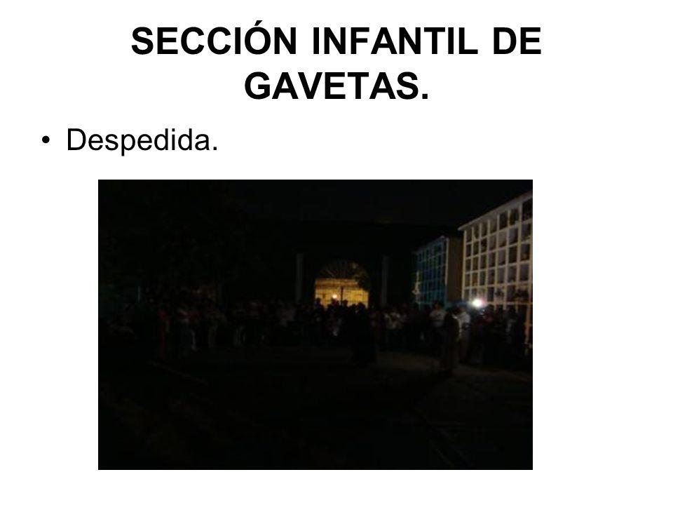 SECCIÓN INFANTIL DE GAVETAS. Despedida.