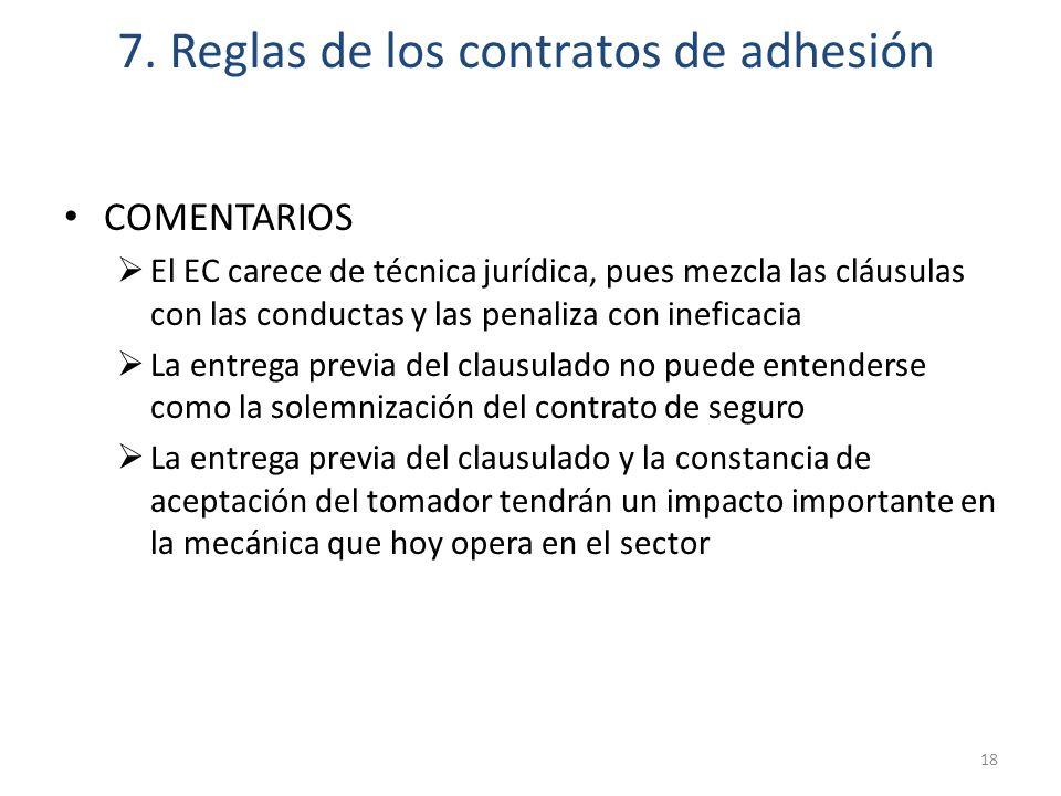 7. Reglas de los contratos de adhesión 18 COMENTARIOS El EC carece de técnica jurídica, pues mezcla las cláusulas con las conductas y las penaliza con