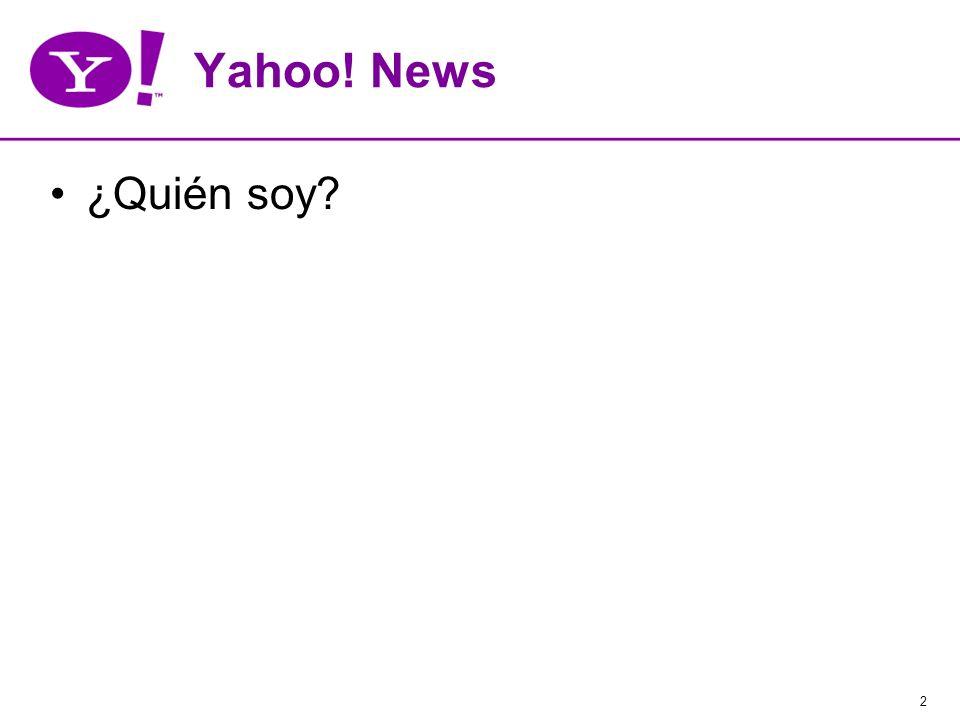 2 Yahoo! News ¿Quién soy?