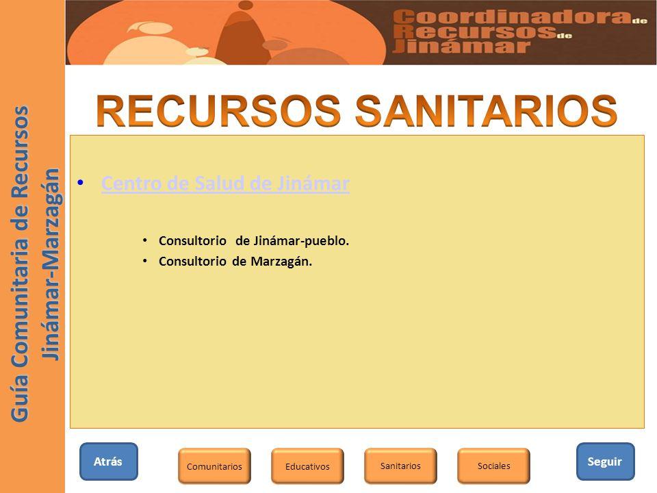 Seguir Educativos SanitariosSociales Comunitarios Guía Comunitaria de Recursos Jinámar-Marzagán Centro de Salud de Jinámar Consultorio de Jinámar-pueb