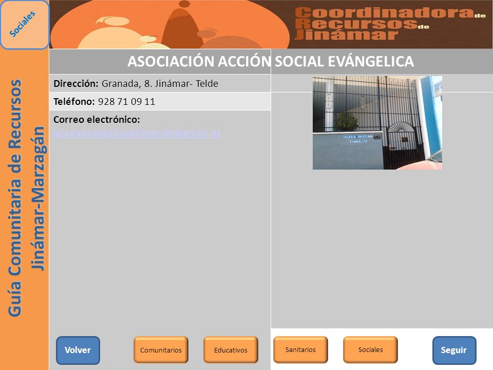ASOCIACIÓN ACCIÓN SOCIAL EVÁNGELICA Dirección: Granada, 8. Jinámar- Telde Teléfono: 928 71 09 11 Correo electrónico: iglesiaevangelicadejinamar@gmail.