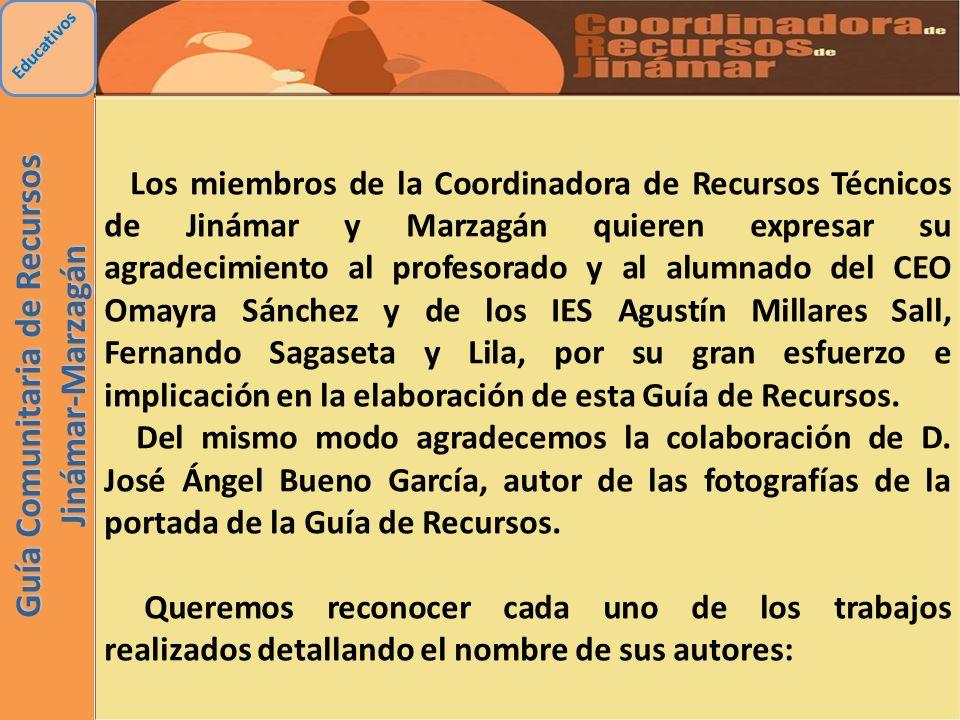 Educativos Los miembros de la Coordinadora de Recursos Técnicos de Jinámar y Marzagán quieren expresar su agradecimiento al profesorado y al alumnado