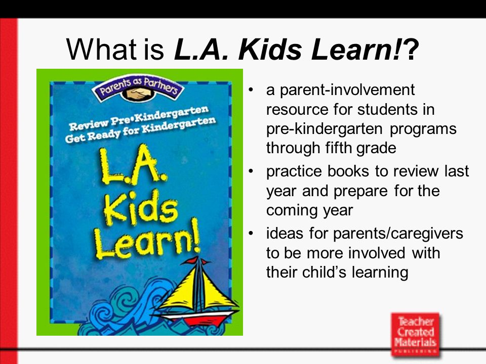 Useful Ideas for Parents (cont.) Strategies for reading to your child to make reading both fun and creative Ideas on how to work with your childs school and teacher Tips for using the book with your child