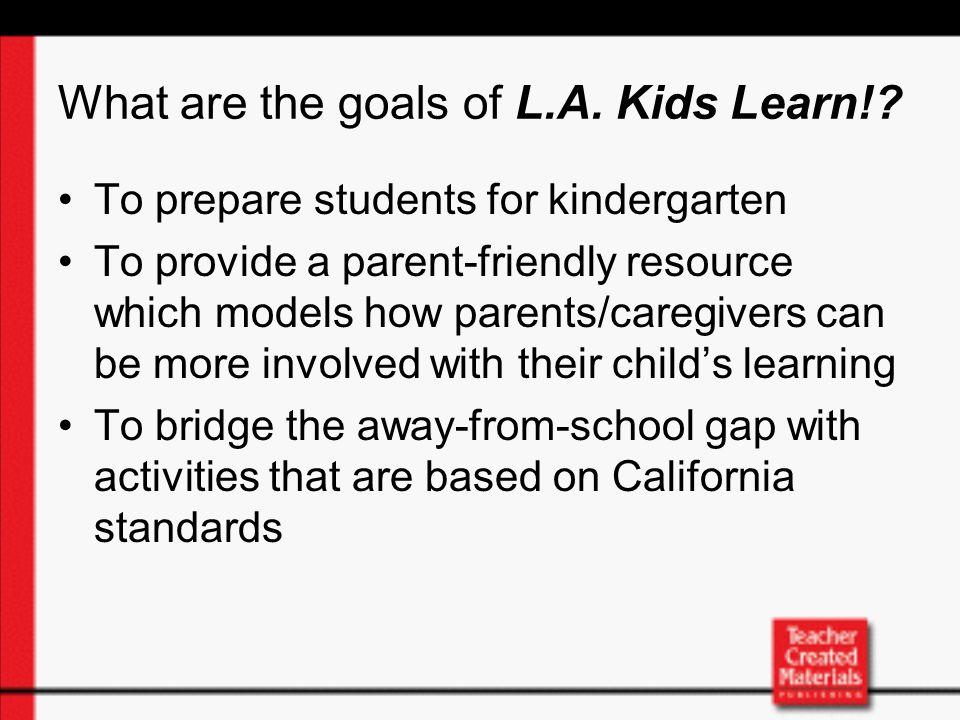 ¿Cuáles son las metas de L.A.Kids Learn!.