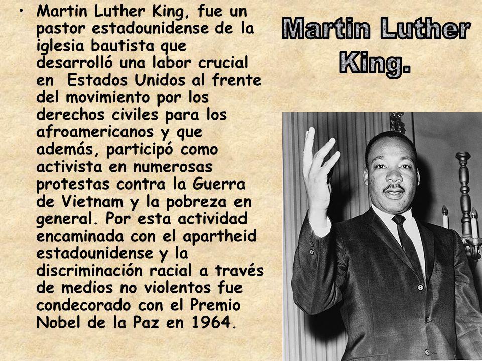 Martin Luther King, fue un pastor estadounidense de la iglesia bautista que desarrolló una labor crucial en Estados Unidos al frente del movimiento por los derechos civiles para los afroamericanos y que además, participó como activista en numerosas protestas contra la Guerra de Vietnam y la pobreza en general.