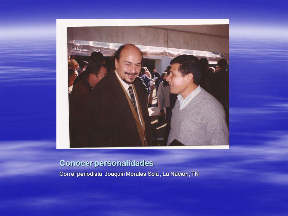 Conocer personalidades Con el periodista Joaquin Morales Sola, La Nacion, TN