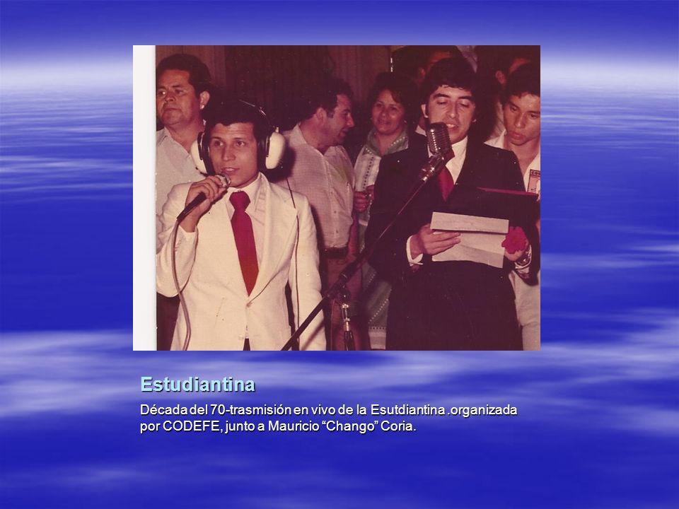 Estudiantina Década del 70-trasmisión en vivo de la Esutdiantina.organizada por CODEFE, junto a Mauricio Chango Coria.