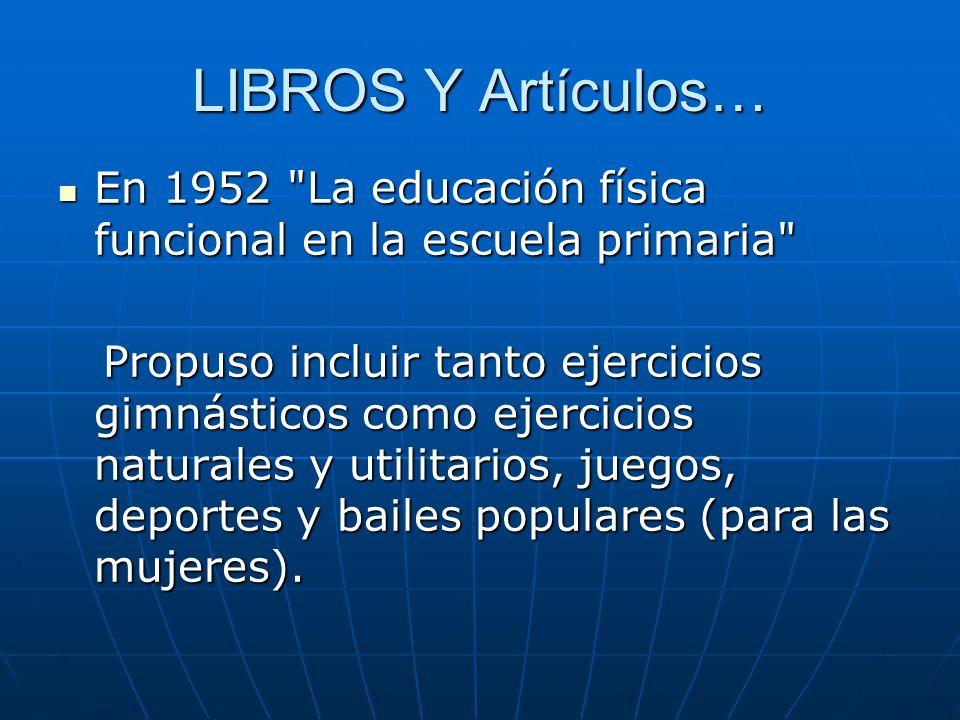 LIBROS Y Artículos… En 1952