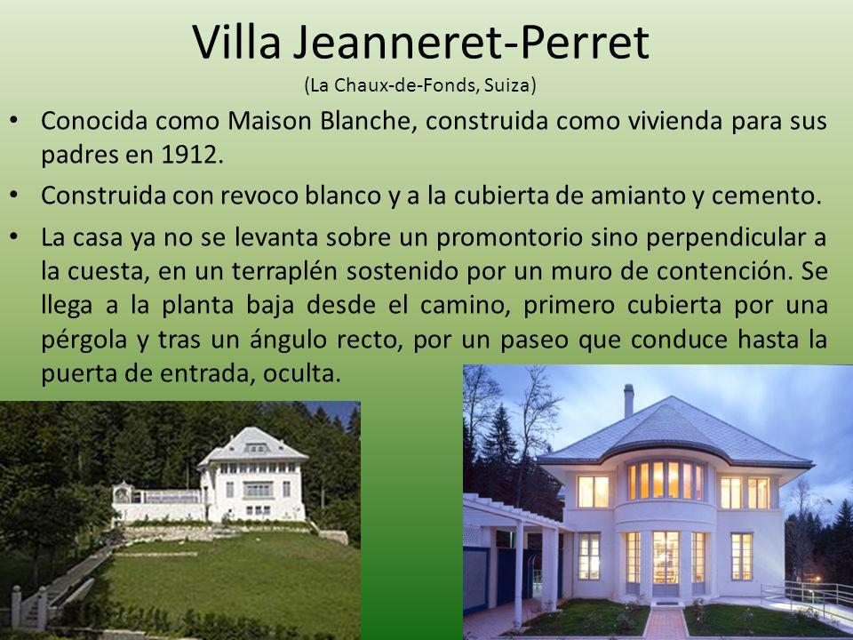 Villa Jeanneret-Perret (La Chaux-de-Fonds, Suiza) Conocida como Maison Blanche, construida como vivienda para sus padres en 1912. Construida con revoc
