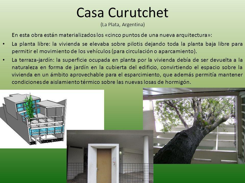 Casa Curutchet (La Plata, Argentina) En esta obra están materializados los «cinco puntos de una nueva arquitectura»: La planta libre: la vivienda se e