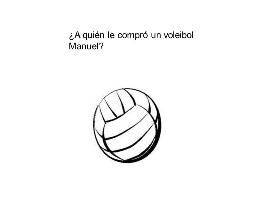 ¿A quién le compró un voleibol Manuel?