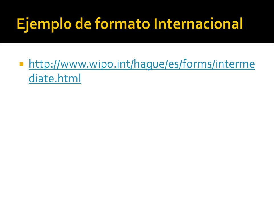 http://www.wipo.int/hague/es/forms/interme diate.html