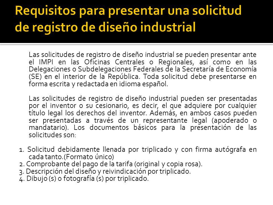 Las solicitudes de registro de diseño industrial se pueden presentar ante el IMPI en las Oficinas Centrales o Regionales, así como en las Delegaciones