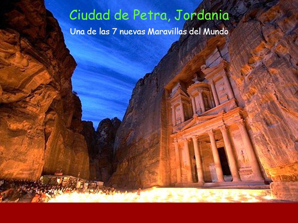 Ciudad de Petra, Jordania Una de las 7 nuevas Maravillas del Mundo
