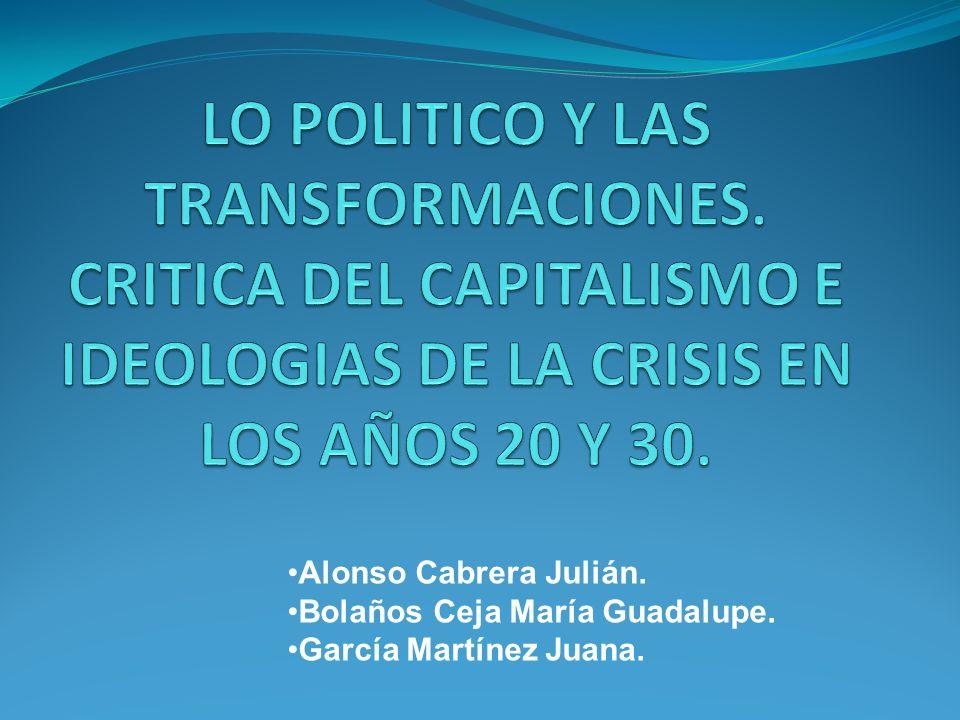 Alonso Cabrera Julián. Bolaños Ceja María Guadalupe. García Martínez Juana.