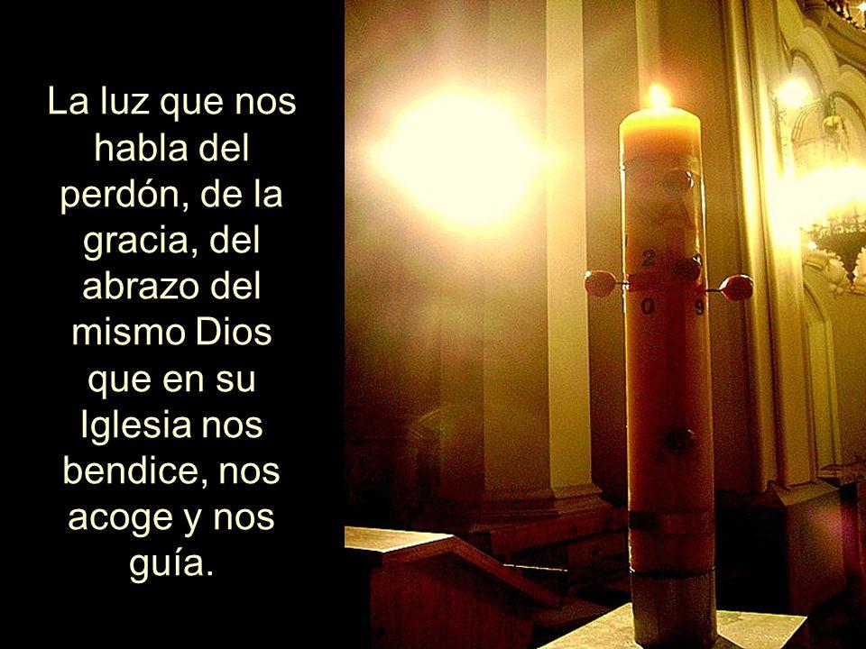 Hoy encendemos los cristianos ese cirio cuya luz nos acompaña en nuestros vericuetos y nos perdona nuestras cuitas.