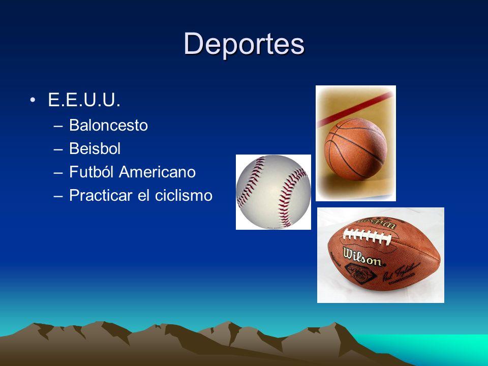 Deportes E.E.U.U. –Baloncesto –Beisbol –Futból Americano –Practicar el ciclismo