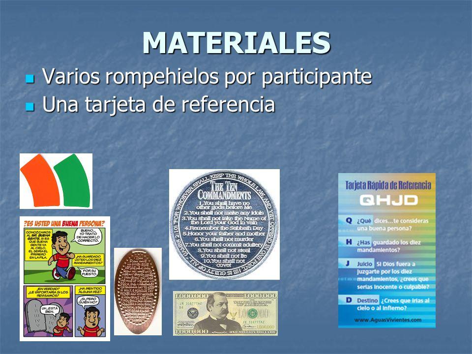 MATERIALES Varios rompehielos por participante Una tarjeta de referencia