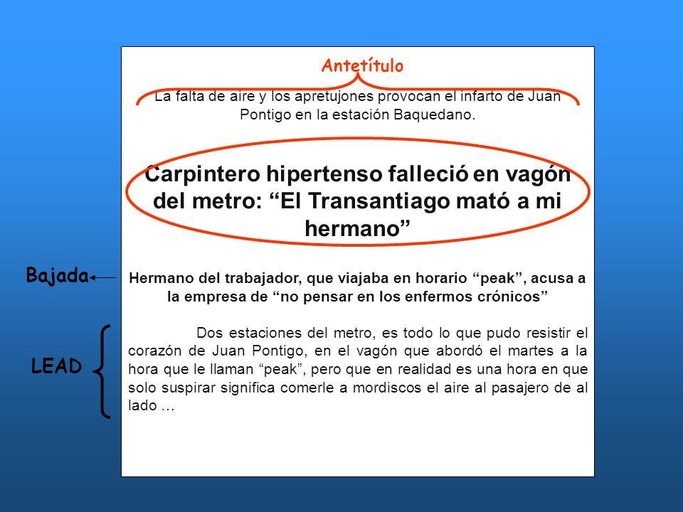 La falta de aire y los apretujones provocan el infarto de Juan Pontigo en la estación Baquedano. Carpintero hipertenso falleció en vagón del metro: El