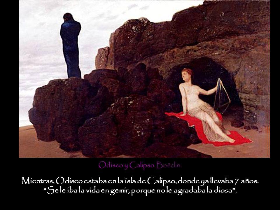 Mientras, Odiseo estaba en la isla de Calipso, donde ya llevaba 7 años. Se le iba la vida en gemir, porque no le agradaba la diosa. Odiseo y Calipso.