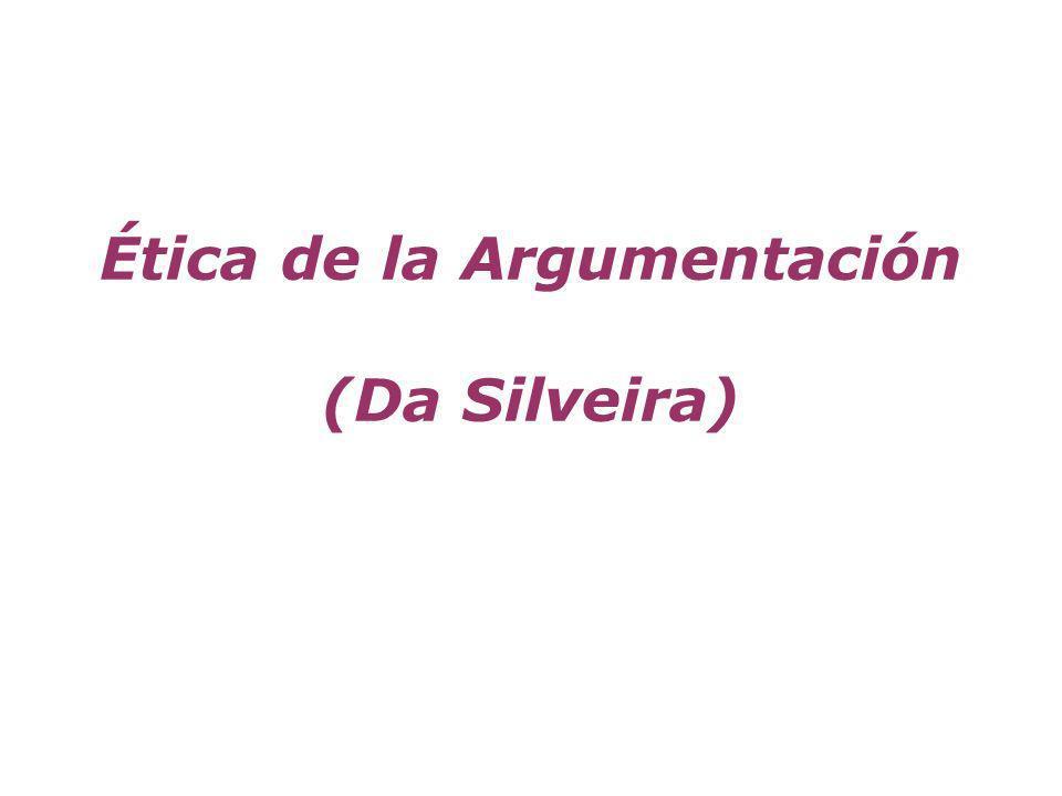 Ética de la argumentación Ganar una discusión no es sinónimo de tener razón.