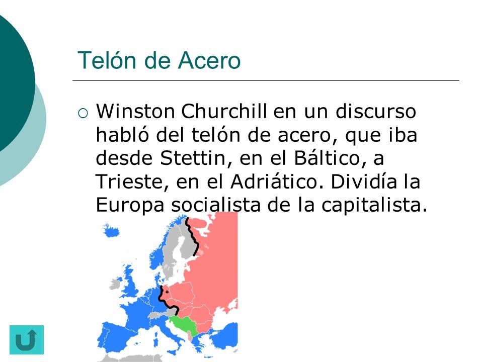 OTAN Alianza de tipo militar entre distintos países capitalistas para frenar el comunismo en Europa.