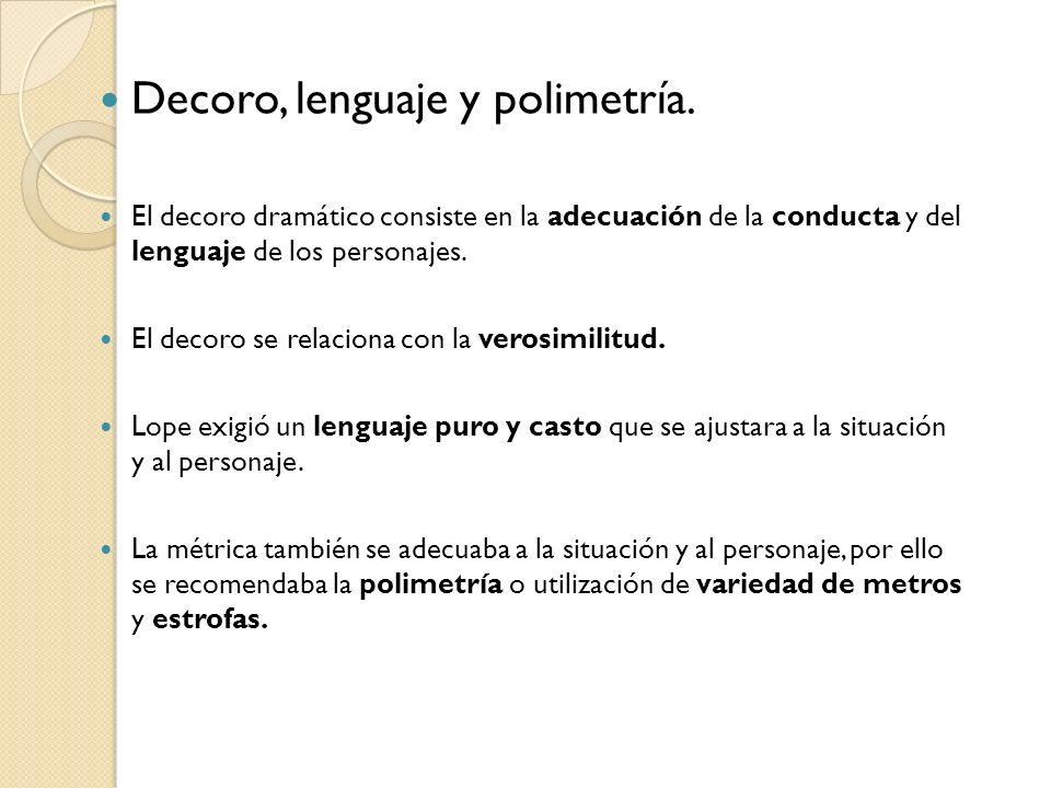 Decoro, lenguaje y polimetría.