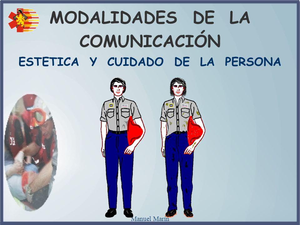 Manuel Marín MODALIDADES DE LA COMUNICACIÓN ESTETICA Y CUIDADO DE LA PERSONA