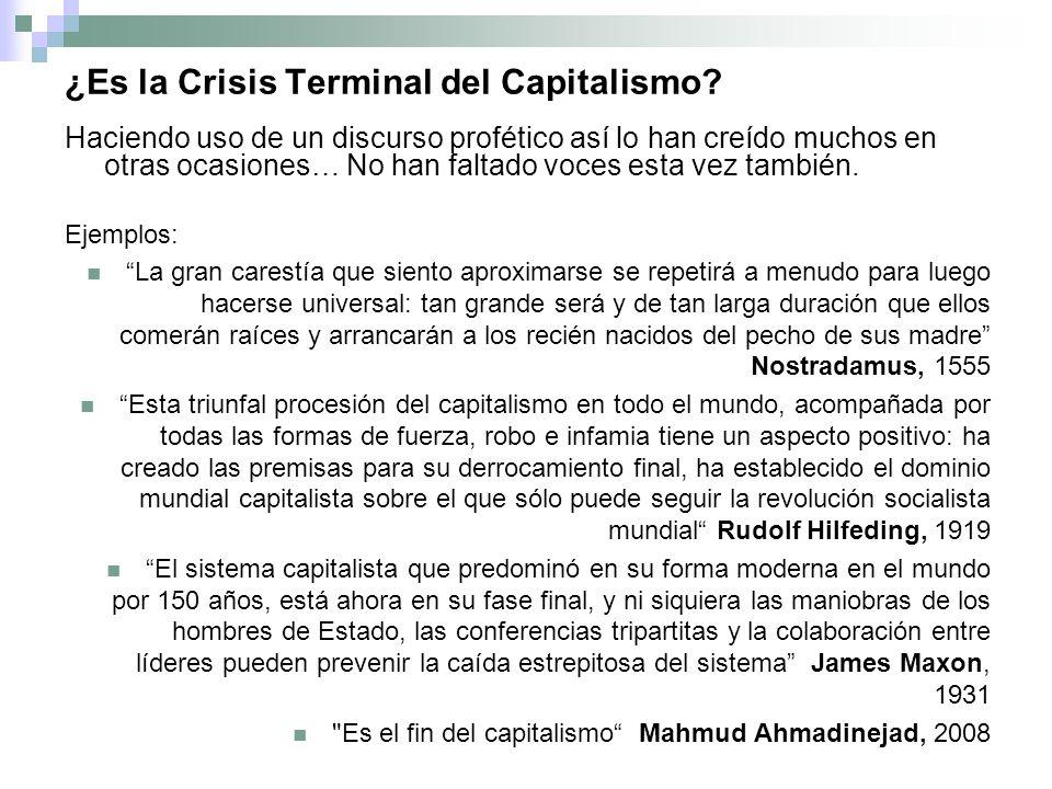 ¿Es la Crisis Terminal del Capitalismo.