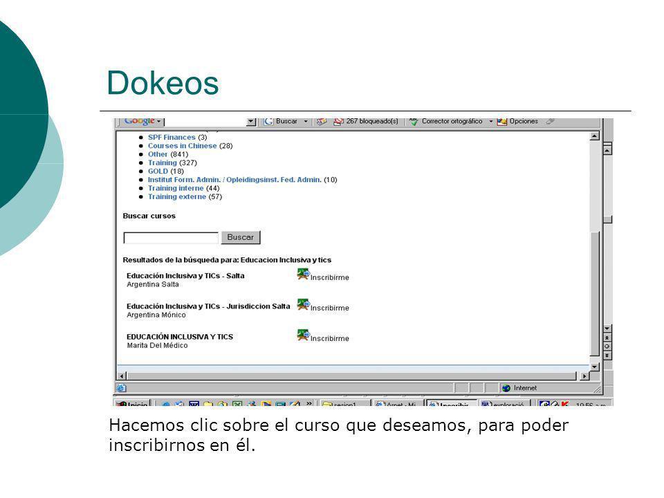 Dokeos Hacemos clic sobre el curso que deseamos, para poder inscribirnos en él.