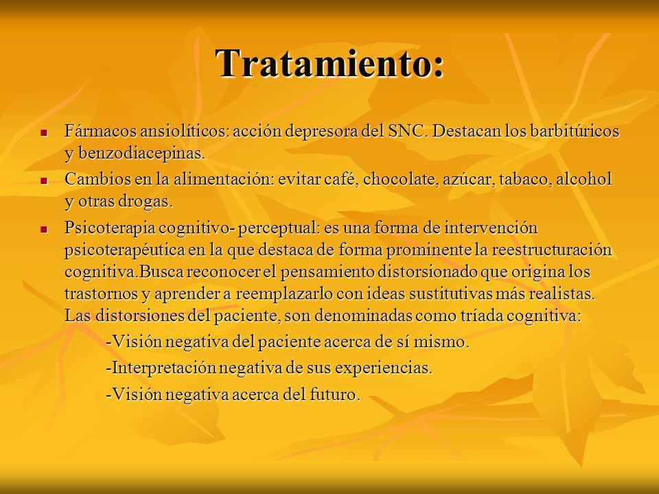 Tratamiento: Fármacos ansiolíticos: acción depresora del SNC. Destacan los barbitúricos y benzodiacepinas. Fármacos ansiolíticos: acción depresora del