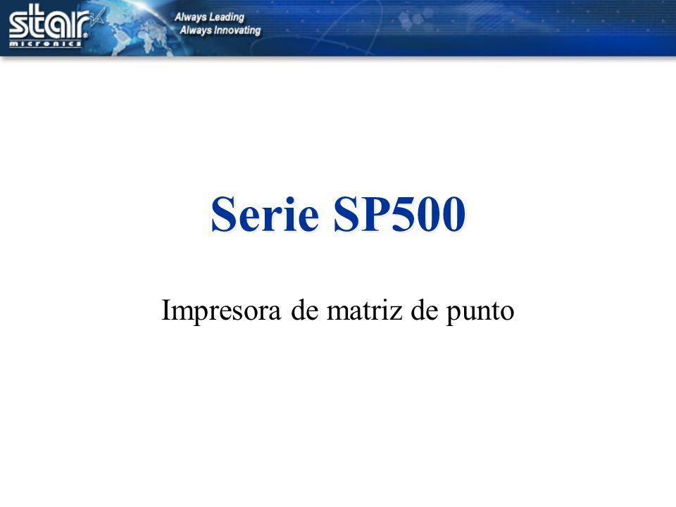 Serie SP500 Impresora de matriz de punto